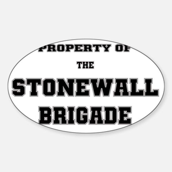Property of Stonewall Brigade Sticker (Oval)