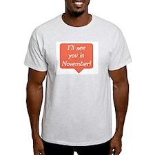Due in November speech bubble Ash Grey T-Shirt
