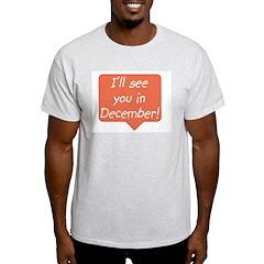 December due date Ash Grey T-Shirt
