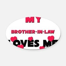 BROTHER-IN-LAW Oval Car Magnet