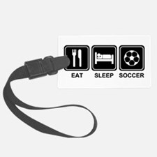 EAT SLEEP SOCCER Luggage Tag