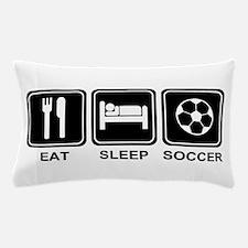 EAT SLEEP SOCCER Pillow Case