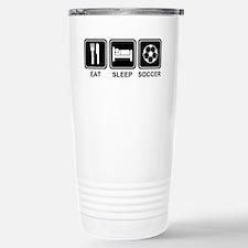 EAT SLEEP SOCCER Stainless Steel Travel Mug