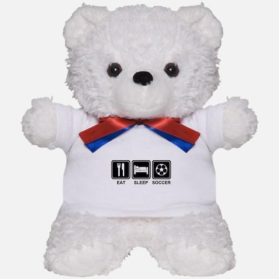 EAT SLEEP SOCCER Teddy Bear