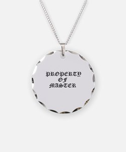 PROPERTY OF MASTER Necklace