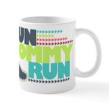 Run Mommy Run - Shoe Mug
