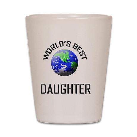 DAUGHTER Shot Glass