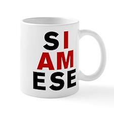 I AM SIAMESE Mug