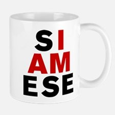 I AM SIAMESE Mug