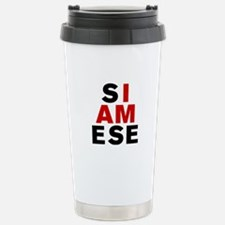 I AM SIAMESE Travel Mug