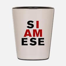 I AM SIAMESE Shot Glass
