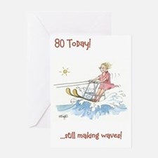80 today Greeting Card - on the crest of a wave