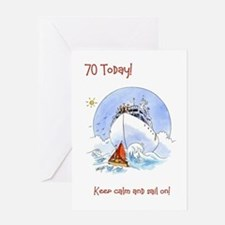 70 today Greeting Card - keep calm and sail on!