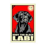 Obey the Black Lab! 06 Mini Poster Print