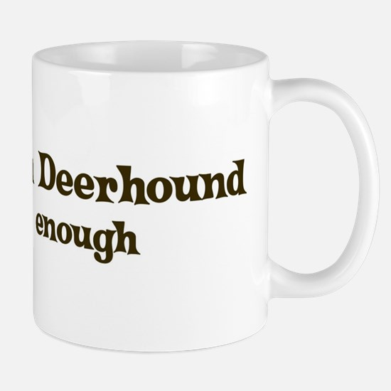 One Scottish Deerhound Mug
