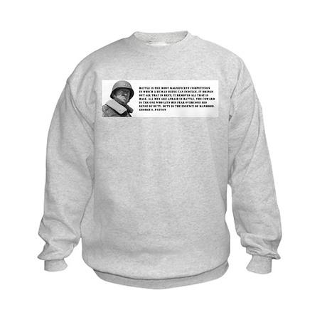 Patton Quote - Battle Kids Sweatshirt