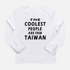 The Coolest Taiwan Designs Long Sleeve Infant T-Sh