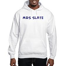 MRS SLATE Hoodie