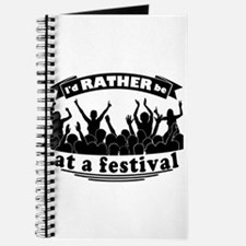 Id RATHER be at a festival Journal