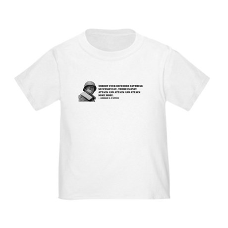 Patton Quote - Attack Toddler T-Shirt