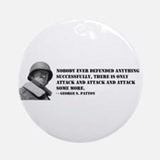 Patton Quote - Attack Ornament (Round)