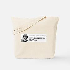 Patton Quote - Attack Tote Bag
