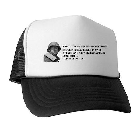 Patton Quote - Attack Trucker Hat