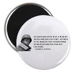 Patton Quote - Die Magnet