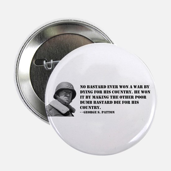 Patton Quote - Die Button