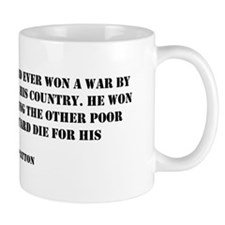 Patton Quote - Die Mug
