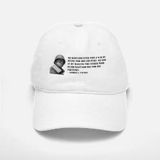 Patton Quote - Die Baseball Baseball Cap