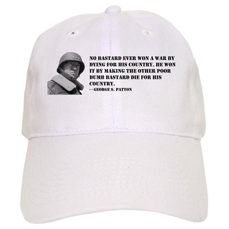 Patton Quote - Die Cap