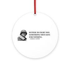 Patton Quote - Die Ornament (Round)
