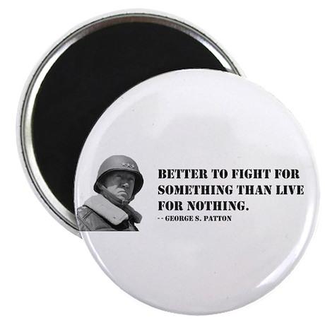 "Patton Quote - Die 2.25"" Magnet (100 pack)"