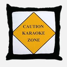 Caution Karaoke Zone Throw Pillow