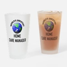HOME-CARE-MANAGER67 Drinking Glass