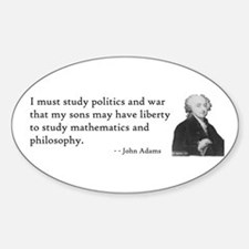 John Adams Quotes - Study War Oval Decal