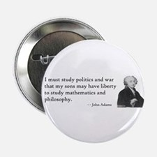 "John Adams Quotes - Study War 2.25"" Button (10 pac"