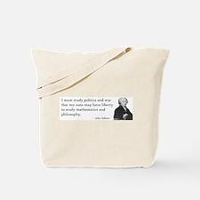 John Adams Quotes - Study War Tote Bag