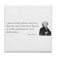 John Adams Quotes - Study War Tile Coaster