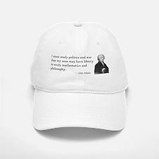John Adams Quotes - Study War Baseball Baseball Cap