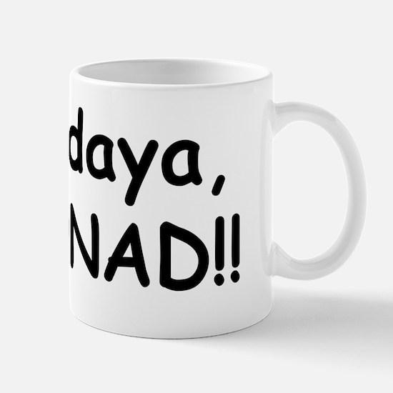 Whaddaya, Stoonad Mug