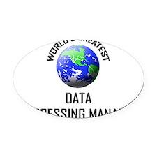 DATA-PROCESSING-MANA133 Oval Car Magnet