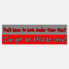Honk Louder African Grey Bumper Bumper Bumper Sticker