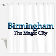 Birmingham, The Magic City 2 Shower Curtain