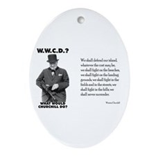What Would Churchill Do - Never Surrender Ornament