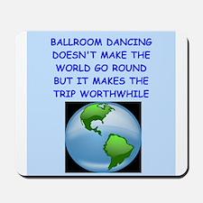 ballroom dancing Mousepad