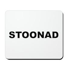 Stoonad Mousepad