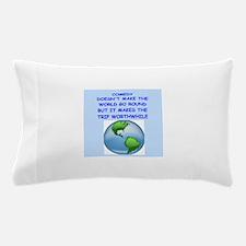 comedy Pillow Case
