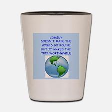 comedy Shot Glass